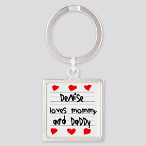 Denise Loves Mommy and Daddy Square Keychain