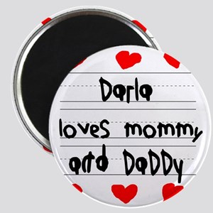 Darla Loves Mommy and Daddy Magnet