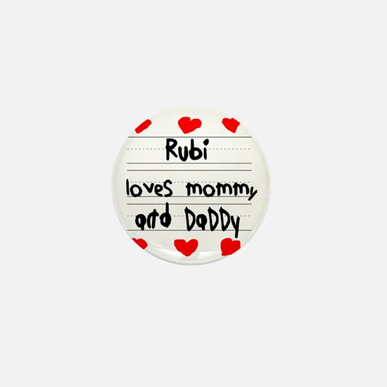 Rubi Loves Mommy and Daddy Mini Button