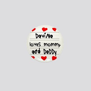 Davina Loves Mommy and Daddy Mini Button