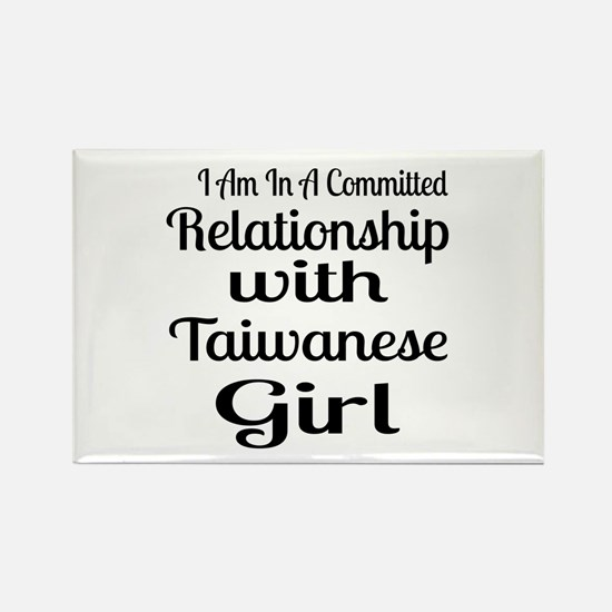 I Am In Relationship With Taiwane Rectangle Magnet