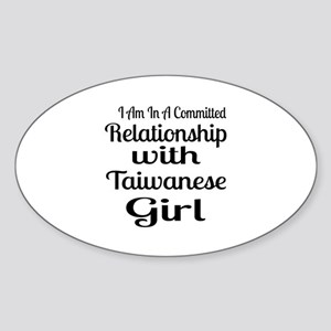 I Am In Relationship With Taiwanese Sticker (Oval)
