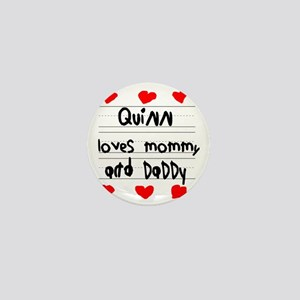 Quinn Loves Mommy and Daddy Mini Button