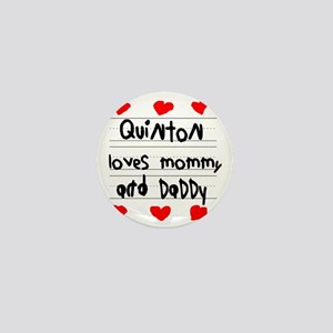 Quinton Loves Mommy and Daddy Mini Button