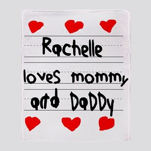Rachelle Loves Mommy and Daddy Throw Blanket