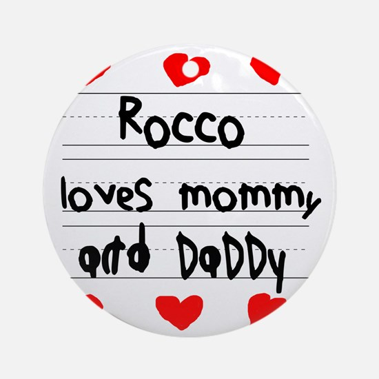 Rocco Loves Mommy and Daddy Round Ornament