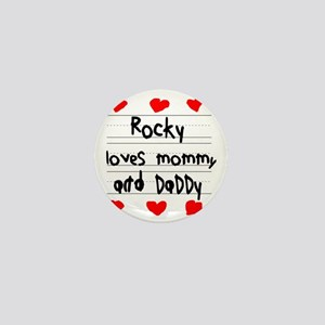 Rocky Loves Mommy and Daddy Mini Button