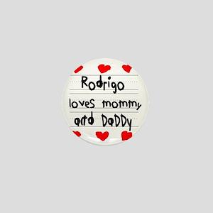 Rodrigo Loves Mommy and Daddy Mini Button