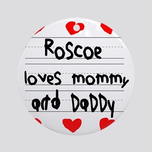 Roscoe Loves Mommy and Daddy Round Ornament