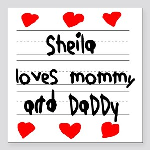 "Sheila Loves Mommy and D Square Car Magnet 3"" x 3"""