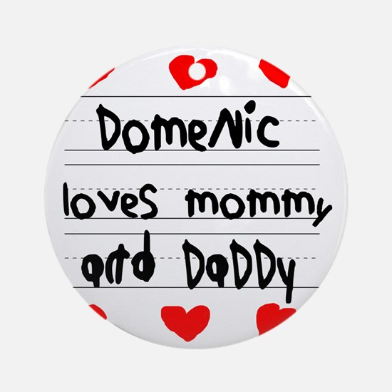 Domenic Loves Mommy and Daddy Round Ornament