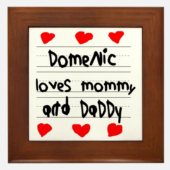 Domenic Loves Mommy and Daddy Framed Tile