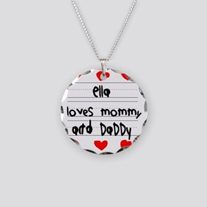 Ella Loves Mommy and Daddy Necklace Circle Charm