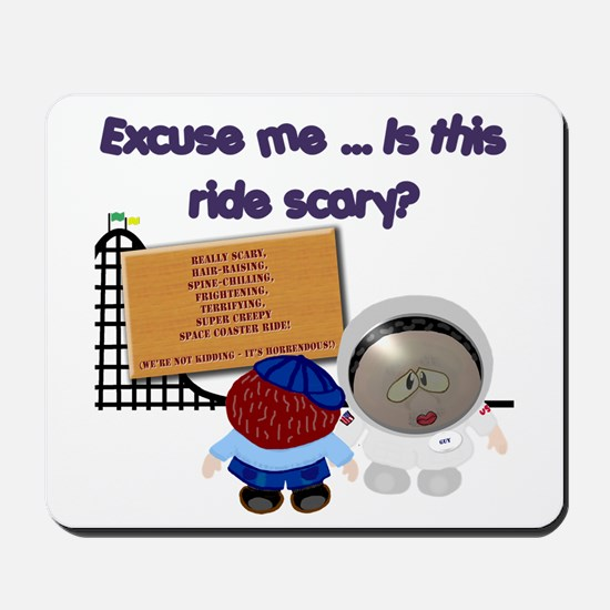 Scary Ride Mousepad