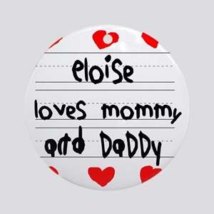 Eloise Loves Mommy and Daddy Round Ornament
