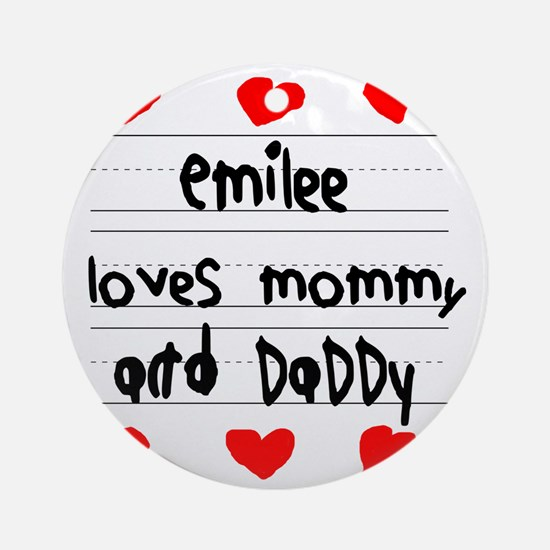 Emilee Loves Mommy and Daddy Round Ornament