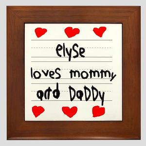 Elyse Loves Mommy and Daddy Framed Tile