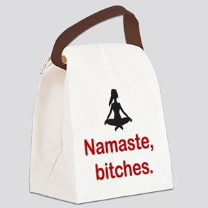 Namaste, bitches. Canvas Lunch Bag