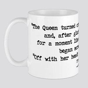 """Off with her head!"" Quote - Mug"