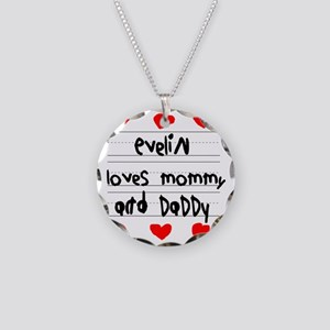 Evelin Loves Mommy and Daddy Necklace Circle Charm