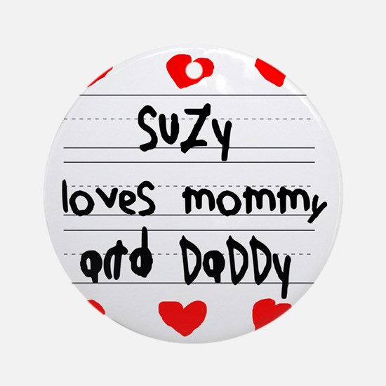 Suzy Loves Mommy and Daddy Round Ornament