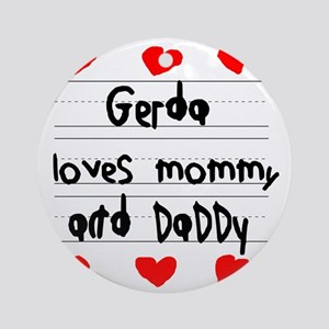 Gerda Loves Mommy and Daddy Round Ornament