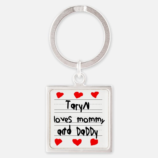 Taryn Loves Mommy and Daddy Square Keychain