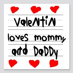 """Valentin Loves Mommy and Square Car Magnet 3"""" x 3"""""""