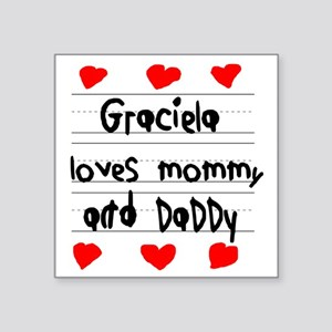 "Graciela Loves Mommy and Da Square Sticker 3"" x 3"""