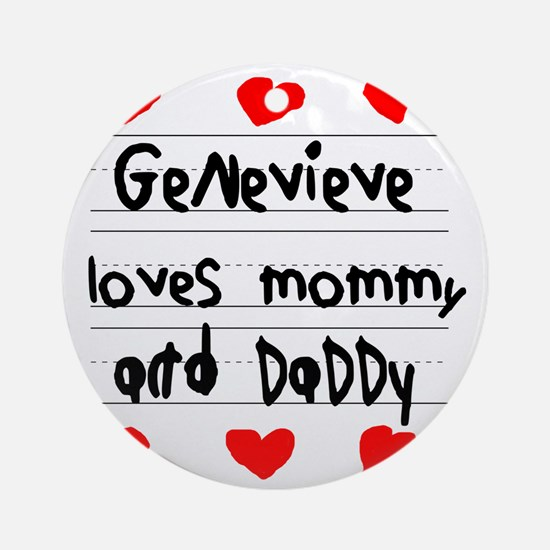 Genevieve Loves Mommy and Daddy Round Ornament