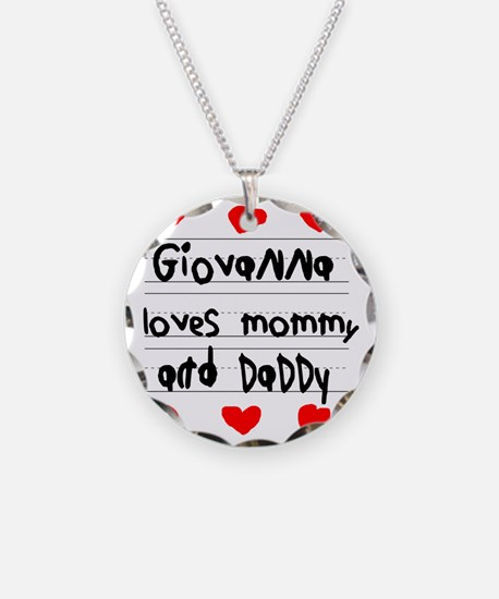 Giovanna Loves Mommy and Dad Necklace