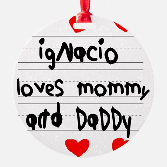 Ignacio Loves Mommy and Daddy Ornament