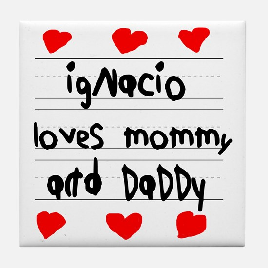Ignacio Loves Mommy and Daddy Tile Coaster
