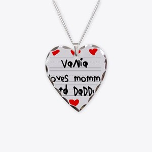 Vania Loves Mommy and Daddy Necklace Heart Charm