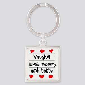 Vaughn Loves Mommy and Daddy Square Keychain