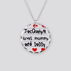Jacquelyn Loves Mommy and Da Necklace Circle Charm