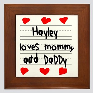 Hayley Loves Mommy and Daddy Framed Tile