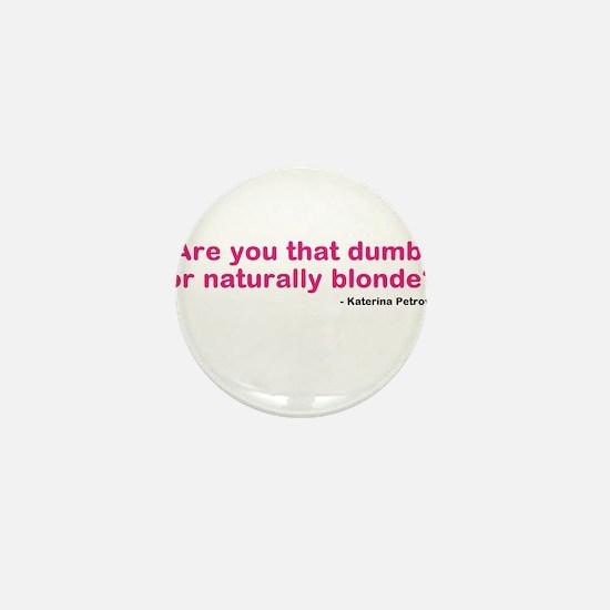 Katherine Pierce Quote Mini Button