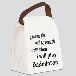 I will Play Badminton Canvas Lunch Bag