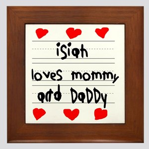 Isiah Loves Mommy and Daddy Framed Tile
