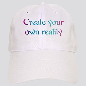 Create Your Own Reality Cap