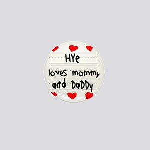 Hye Loves Mommy and Daddy Mini Button