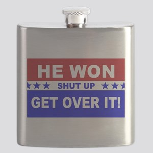 He Won Shut Up Get Over It! Flask