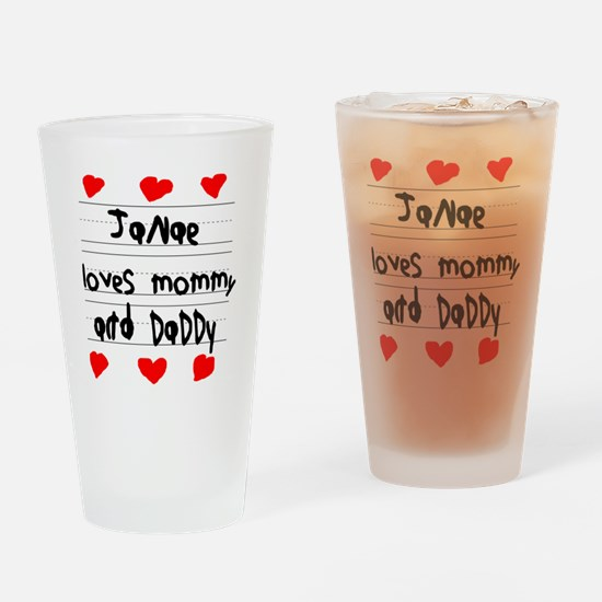 Janae Loves Mommy and Daddy Drinking Glass
