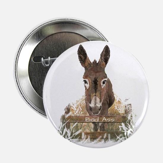 "Bad Ass Fun Donkey Humor 2.25"" Button (10 Pac"