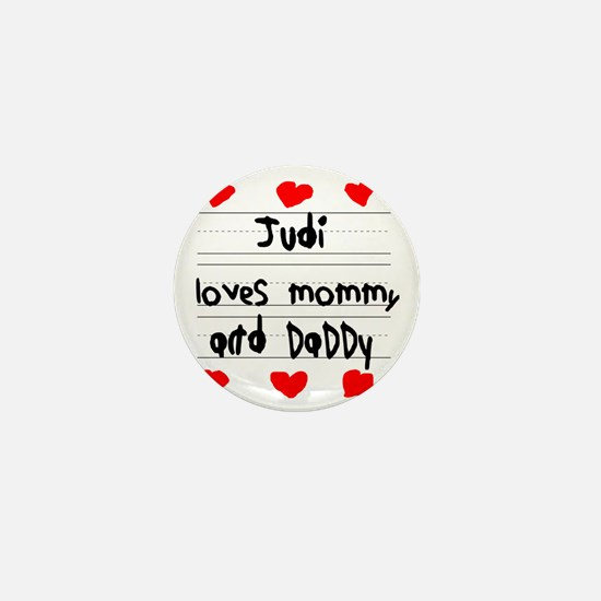 Judi Loves Mommy and Daddy Mini Button