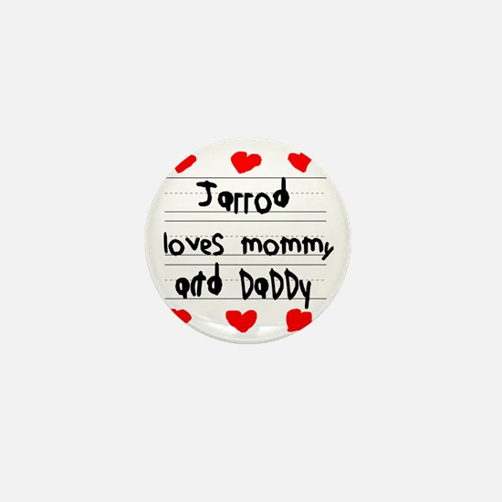 Jarrod Loves Mommy and Daddy Mini Button