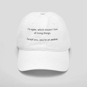 I'm Vegan, You're an Asshole Cap