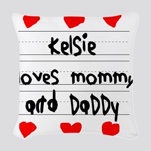 Kelsie Loves Mommy and Daddy Woven Throw Pillow
