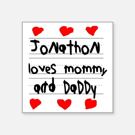 "Jonathon Loves Mommy and Da Square Sticker 3"" x 3"""